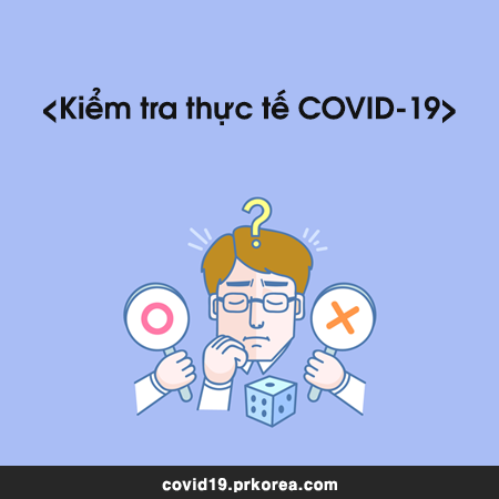 Kiểm tra thực tế COVID-19